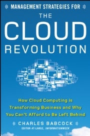 Management Strategies for the Cloud Revolution