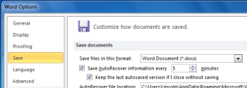 How often should Word save AutoRecover information? How many minutes of work do you want to lose in case of a crash?