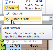 If a spreadsheet behaves too slowly, try clearing the formatting.