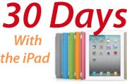 30 Days With the iPad