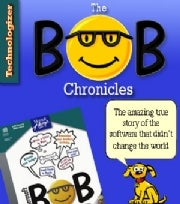 The Bob Chronicles