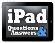 iPad Questions and Answers