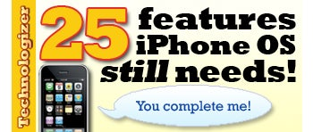 iPhone OS: 25 Things It Really Needs (Even Now)