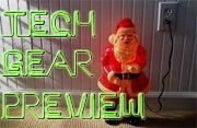 Tech Gear Preview