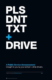 Public service messages increasingly plead not to text and drive.