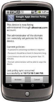 IT admins must install the Google Apps Device Policy application to remotely manage Android phones.